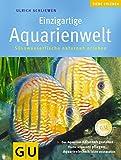 Aquarienwelt, Einzigartige (Aquaristik / Terraristik)