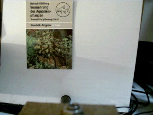 Vermehrung der Aquarienpflanzen :...