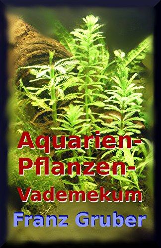 Aquarienpflanzen-Vademekum: Beliebte...
