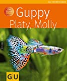 Guppy, Platy, Molly