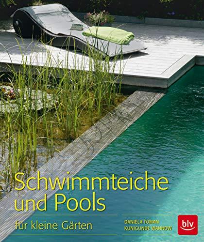 Schwimmteiche und Pools: für kleine...