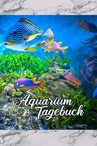 Aquarium Tagebuch: Aquaristik Fische und...
