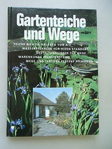 Gartenteiche und Wege Teiche richtig...